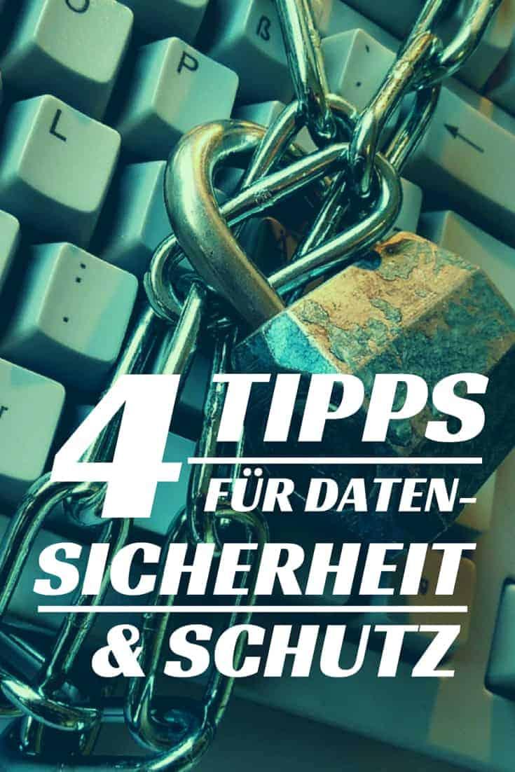 4 Tipps für mehr Datenschutz und Daten-Sicherheit